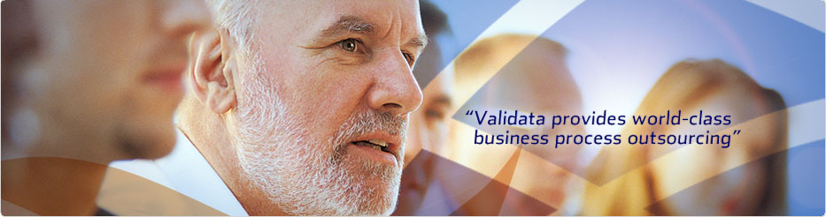 Validata provides world class business outsourcing.